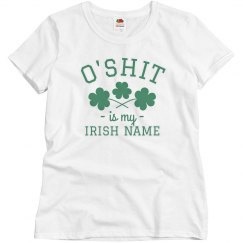 My Irish Name Is O'Shit
