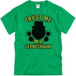 Trust Me Im A Leprechaun