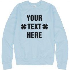 Customize A St. Patty's Sweater