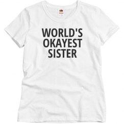 World's okayest sister