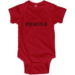 Fragile Baby