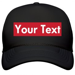 Add Your Text Parody Supreme Hat