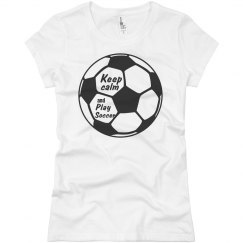 Play soccer T-Shirt