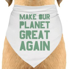 Make our planet great again light green dog bandana.