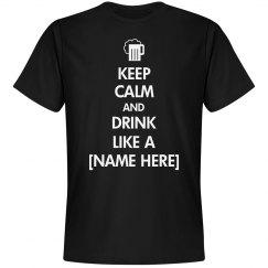 Keep Calm Keep Drinking