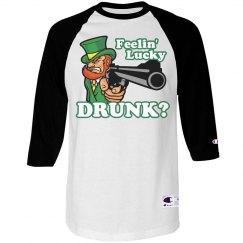 Feelin' Lucky Drunk Tee