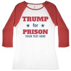 Trump For Prison Tee