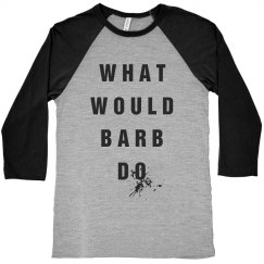 What Would Barb Do