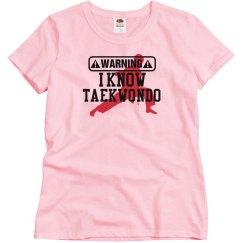 I Know Taekwondo T-Shirt
