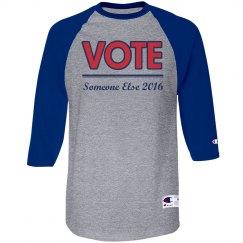 Vote Someone Else 2016