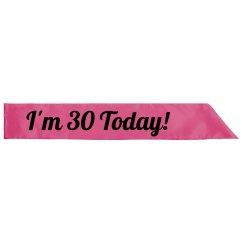 30th Birthday Adult Sash