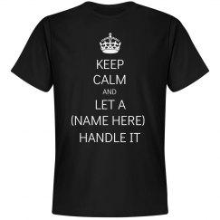 Keep Calm I Can Handle It