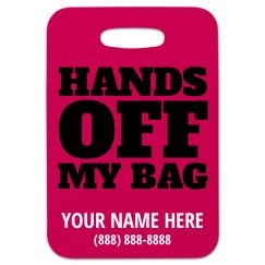 Hands Off Bag Tag