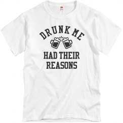 Funny Drinking Shirts Drunk Me