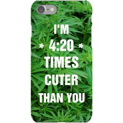 4:20 Cuter Than You Phone Case