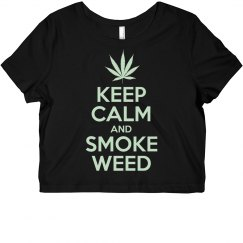Keep Calm And Smoke Weed