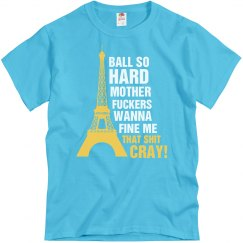 Ball So Hard in Paris
