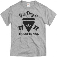 Pie Day Is Irrational Shirt