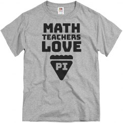 Math Teachers Love Pi