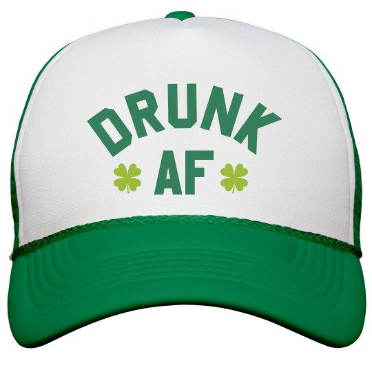 7486d6848f2b3 Drunk AF St. Patrick s Day Hat Snapback Trucker Hat