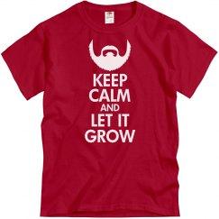 Keep Calm Let It Grow