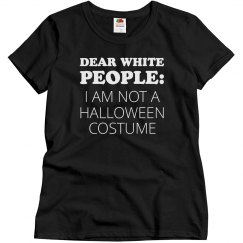 I Am Not A Halloween Costume