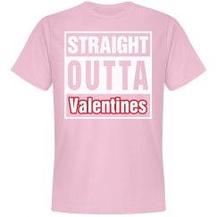Straight outta Valentines