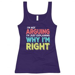 I'm Right Ladies Slim Fit Longer Length Tank
