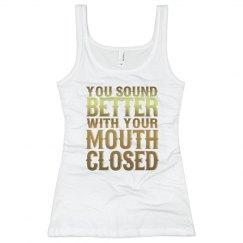 Mouth Closed Ladies Slim Fit Rib Tank