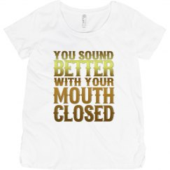 Mouth Closed Maternity Tee