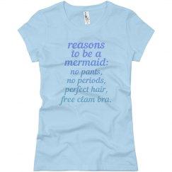 Reasons to be a Mermaid Ladies Slim Fit Basic Tee