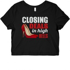 Closing Deals In High Heels Cropped Tee