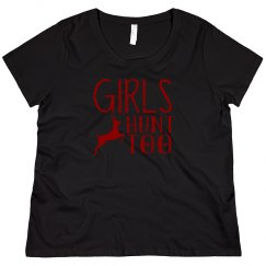 Girls Hunt Too Scoop Neck Plus Size Tee