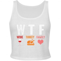 WTF Wine Turkey Family Cropped Tank