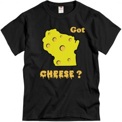 Got Wisconsin Cheese?