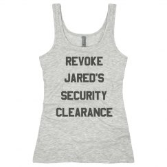 Revoke Jared's Security Clearance