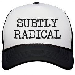 Subtly Radical