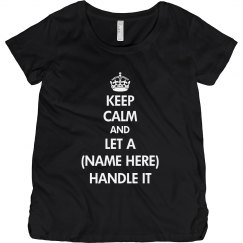 Keep Calm Handle It Baby