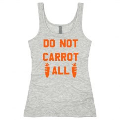 Do Not Carrot Easter Funny Tank