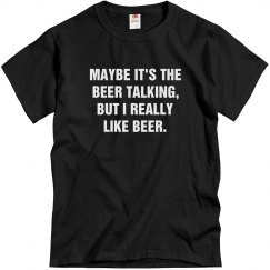 Maybe It's The Beer