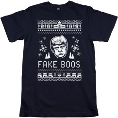 Fake News, Fake Boos Funny Trump Ugly Sweater Tee