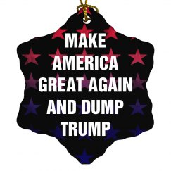 Dump Trump Make America Great Again