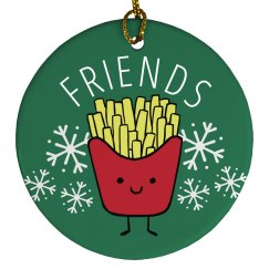 Best Friends Fries Ornament