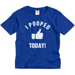 Funny I Pooped Today Kids Tee