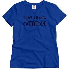 I Have A Major Cattitude