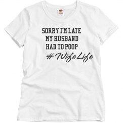 Husband Had To Poop