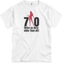 Dirty 70 Birthday