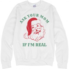 Ask Your Mom If Santa Is Real
