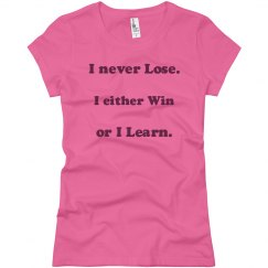 win, lose, learn
