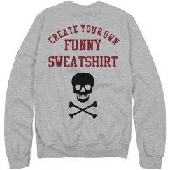 Custom Unisex Funny Skull Design Sweatshirt